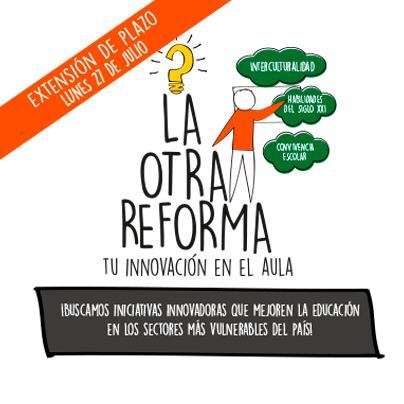 La Otra Reforma: Tu innovación en el aula